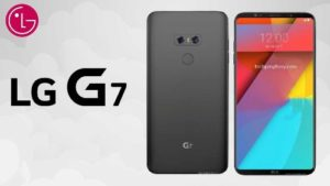 LG G7 details feature and release date